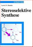 Stereoselektive Synthese 9783527295661
