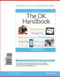 The DK Handbook, Books a la Carte Edition, Wysocki, Anne Frances and Lynch, Dennis A., 0321945662