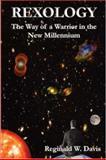 REXOLOGY: the Way of a Warrior in the New Millennium, Reginald W. Davis, 0615145663