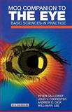 MCQ Companion to the Eye : Basic Sciences in Practice, Forrester, John V. and Lee, William R., 0702025666
