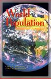 World Population : Challenges for the 21st Century, Bouvier, Leon and Bertrand, Jane T., 0929765664