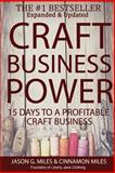Craft Business Power, Jason Miles and Cinnamon Miles, 1484065662