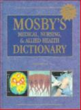 Mosby's Medical, Nursing and Allied Health Dictionary, Anderson, Kenneth and Anderson, Lois E., 155664566X