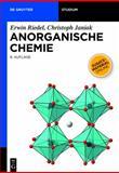 Anorganische Chemie, Riedel, Erwin and Janiak, Christoph, 3110225662