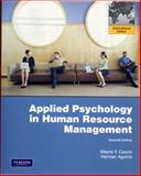 Applied Psychology in Human Resource Management, Wayne F. Cascio and Herman Aguinis, 0135125669