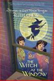 A Matter-Of-Fact Magic Book: the Witch at the Window, Ruth Chew, 0449815668