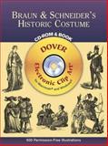 Braun and Schneider's Historic Costume, Dover Staff, 0486995666