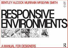 Responsive Environments, Alcock, Alan, 0750605669
