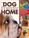 The Dog-Friendly Home, Ruth Strother, 1589235665
