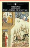 The Legend of Seyavash, Abdul Perdowsi, 0140445668