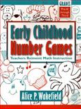 Early Childhood Number Games : Teachers Reinvent Math Instruction, Pre-K Through 3rd Grade, Wakefield, Alice, 0205195660