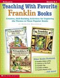 Teaching with Favorite Franklin Books, Kathleen M. Hollenbeck, 0439215668
