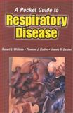 A Pocket Guide to Respiratory Disease, Wilkins, Robert L. and Dexter, James R., 0803605668