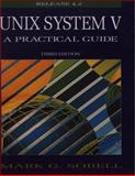 UNIX System V : A Practical Guide, Sobell, Mark G., 080537566X