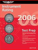 Instrument Rating Test Prep 2006, Federal Aviation Administration, 1560275669