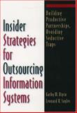 Insider Strategies for Outsourcing Information Systems, Marek Lugowshi and Kathy M. Ripin, 0195125665