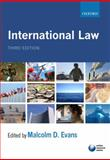 International Law, Malcolm Evans, 019956566X