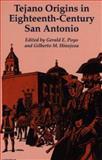 Tejano Origins in Eighteenth-Century San Antonio 9780292765665