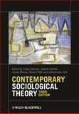 Contemporary Sociological Theory, , 0470655666