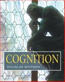 Cognition, Whitman, Douglas, 0471715662