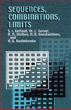 Sequences, Combinations, Limits, Gerver, M. L. and Kirillov, A. A., 0486425665