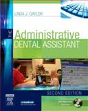 The Administrative Dental Assistant, Gaylor, Linda J., 1416025669