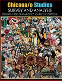 Chicana/o Studies : Survey and Analysis, Marquez, Dennis J. Bixler and Ortega, Carlos F., 1465225668