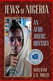 Jews of Nigeria, William F. S. Miles, 1558765662