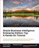 Oracle Business Intelligence Enterprise, C. Screen and H. Khan, 1849685665