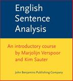 English Sentence Analysis : An Introductory Course, Verspoor, Marjolyn and Sauter, Kim, 9027225664
