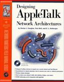 Designing Appletalk Network Architectures, Cougias, Dorian and Dell, Tom, 0121925668
