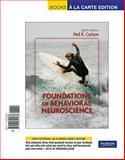 Foundations of Behavioral Neuroscience, Books a la Carte Edition 9780205795666