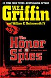 The Honor of Spies, W. E. B. Griffin and William E. Butterworth, 039915566X