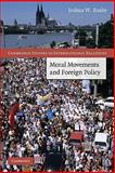 Moral Movements and Foreign Policy, Busby, Joshua W., 0521125669