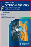 Sectional Anatomy : Computed Tomography and Magnetic Resonance Imaging - Spine, Extremities, Joints, Reif, Emil and Moeller, Torsten Bert, 1588905667