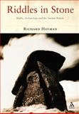 Riddles in Stone : Myths, Archaeology and the Ancient Britons, Hayman, Richard, 1852855665