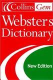 Collins Gem Webster's Dictionary, HarperCollins Publishers Ltd. Staff, 0060085665