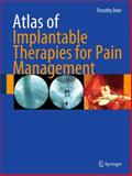Atlas of Implantable Therapies for Pain Management, Deer, Timothy R., 0387885668