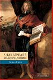Shakespeare as Literary Dramatist, Erne, Lukas, 0521045665