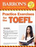 Practice Exercises for the TOEFL, Pamela Sharpe, 0764145665