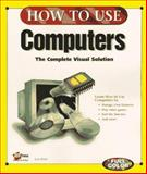 How to Use Computers, Biow, Lisa, 1562765663