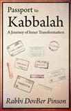 Passport to Kabbalah, Rabbi DovBer Pinson, 0615625665