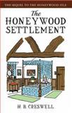 The Honeywood Settlement, H. B. Creswell, 089733566X