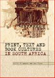 Print, Text and Book Cultures in South Africa, , 1868145662