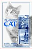 The Laboratory Cat, Martin, Brent J., 0849325676