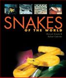Snakes of the World, Manuel Areste and Rafael Cebrian, 1402705670
