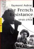 The French Resistance, Aubrac, Raymond and Aubrac, Lucie, 285025567X