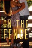 On the Fence, Kasie West, 0062235672