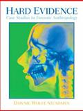 Hard Evidence : Case Studies in Forensic Anthropology, Steadman, Dawnie Wolfe, 0130305677