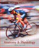 Essentials of Anatomy and Physiology, Martini, Frederic and Bartholomew, Edwin F., 0130615676